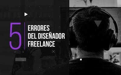 Los 5 errores del diseñador freelance