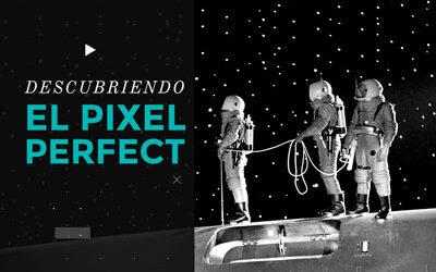 Descubriendo el Pixel Perfect
